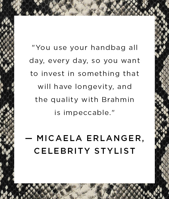 Quote from Micaela Erlanger, Celebrity Stylist