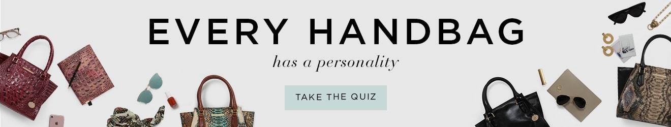 Every handbag has a personality. Take the quiz.
