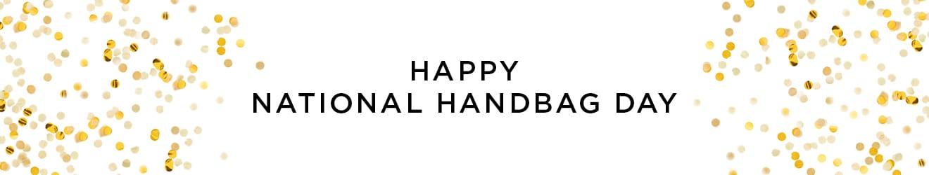 Happy National Handbag Day